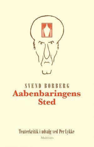 åbenbaringens Sted - Svend Borberg - Bog