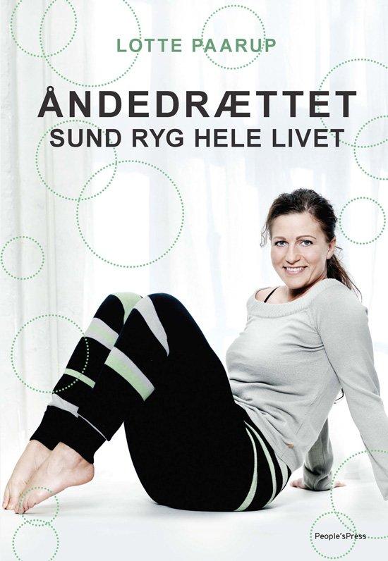 åndedrættet - Sund Ryg Hele Livet - Lotte Paarup - Bog