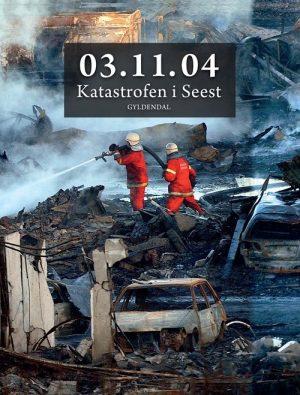 03.11.04 Katastrofen I Seest - Ole Sønnichsen - Bog