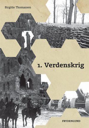 1. Verdenskrig - Birgitte Thomassen - Bog