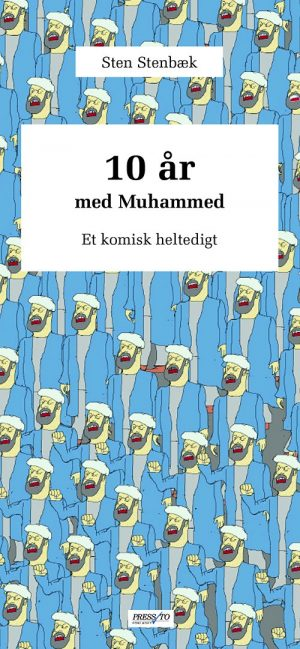 10 år Med Muhammed - Sten Stenbæk - Bog