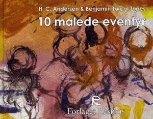 10 Malede Eventyr - H.c. Andersen - Bog