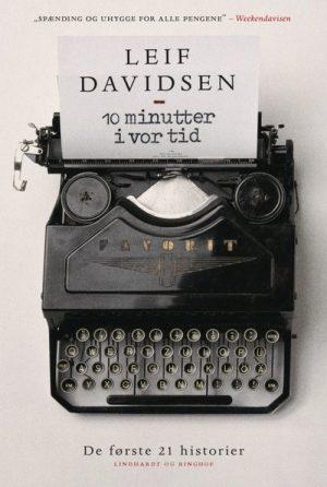 10 Minutter I Vor Tid - Leif Davidsen - Bog