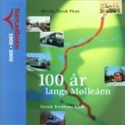 100 år Langs Mølleåen - Ole-chr. M. Plum - Bog