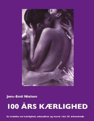 100 års Kærlighed - Jens-emil Nielsen - Bog