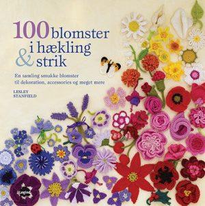 100 Blomster I Hækling Og Strik - Lesley Stanfield - Bog