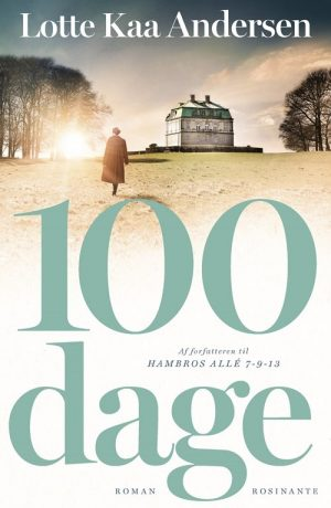 100 Dage - Lotte Kaa Andersen - Bog