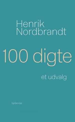 100 Digte - Henrik Nordbrandt - Bog