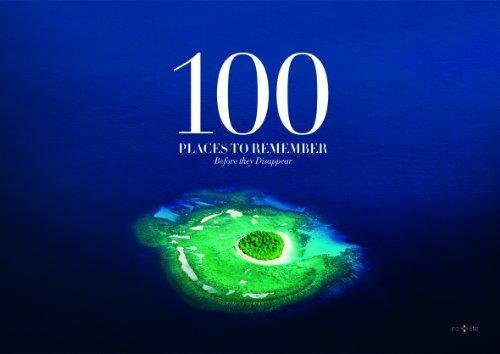 100 Places To Remember Before They Disappear - Ulla Kayano Hoff - Bog