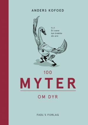 100 myter om dyr (Bog)