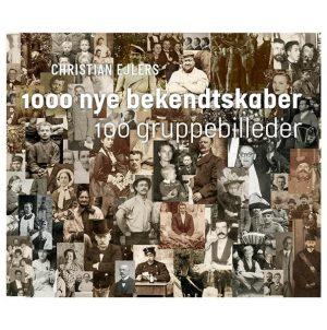 1000 Nye Bekendtskaber - Christian Ejlers - Bog