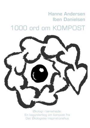 1000 ord om Kompost (Bog)