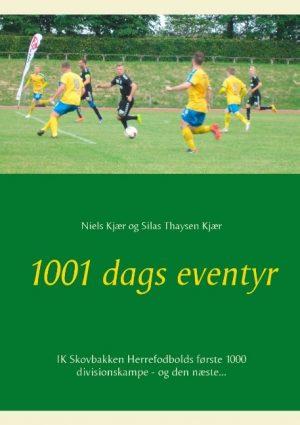 1001 Dags Eventyr - Niels Kjær - Bog