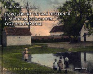 117 postkort og små historier fra Virum, Sorgenfri og Frederiksdal (Bog)