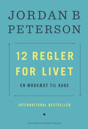 12 Regler For Livet - Jordan Peterson - Bog