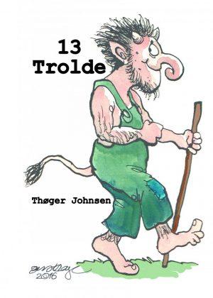 13 Trolde - Thøger Johnsen - Bog