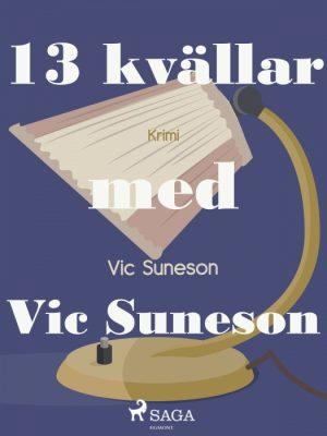 13 kvällar med Vic Suneson (E-bog)
