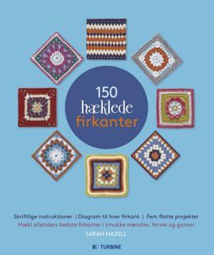 150 Hæklede Firkanter - Sarah Hazell - Bog