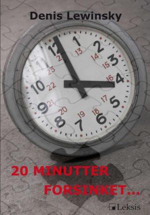 20 Minutter forsinket…. (Bog)