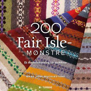 200 Fair Isle-mønstre - Mary Jane Mucklestone - Bog