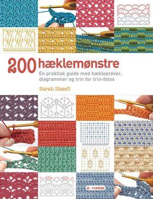 200 Hæklemønstre - Sarah Hazell - Bog