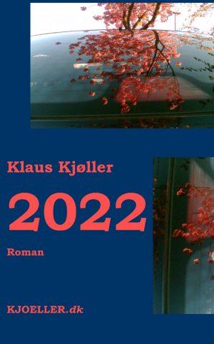 2022. Roman - Klaus Kjøller - Bog