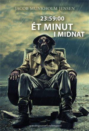 23:59:00 - ét Minut I Midnat - Jacob Munkholm Jensen - Bog