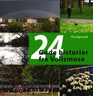 24 Gode Historier Fra Vollsmose - Pia Sigmund - Bog