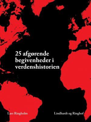 25 afgørende begivenheder i verdenshistorien (E-bog)