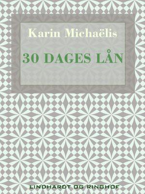 30 Dages Lån - Karin MichaÃ«lis - Bog