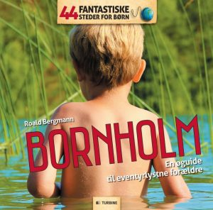 44 Fantastiske Steder for Børn - Bornholm (E-bog)