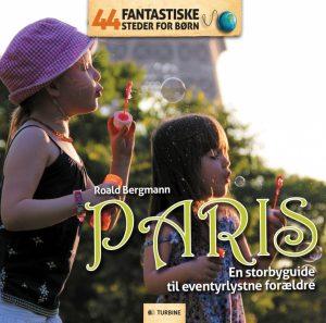 44 fantastiske steder for børn - Paris (E-bog)
