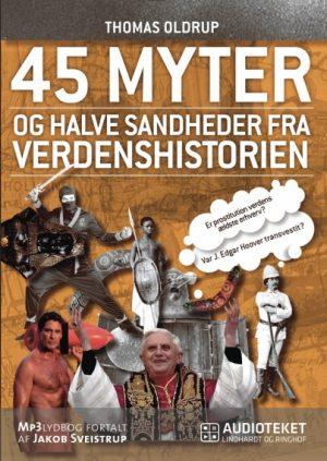 45 myter og halve sandheder fra verdenshistorien (Lydbog)
