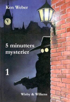 5 Minutters Mysterier 1 - Ken Weber - Bog