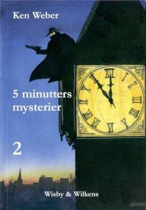 5 Minutters Mysterier 2 - Ken Weber - Bog