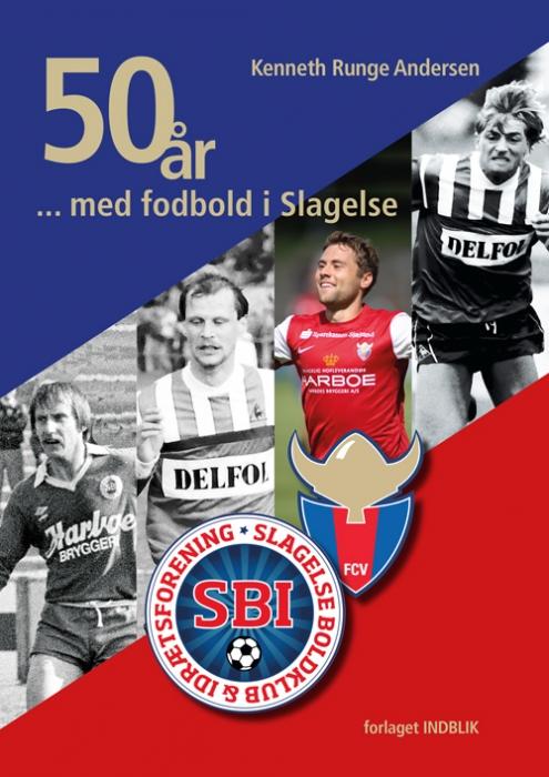 50 år med fodbold i Slagelse (Bog)