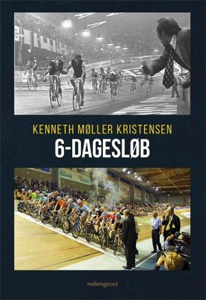 6-dagesløb - Kenneth Møller Kristensen - Bog