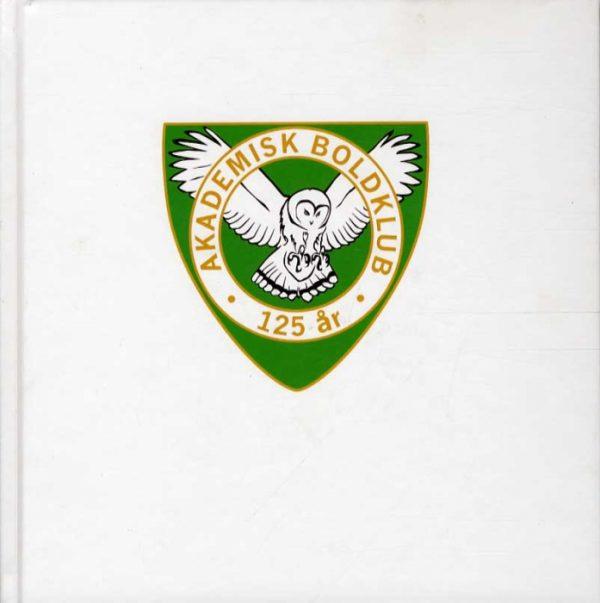 AB 125 år - 1889-2014 (Bog)