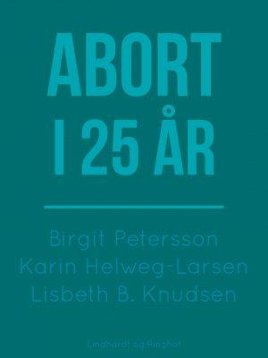 Abort i 25 år (E-bog)