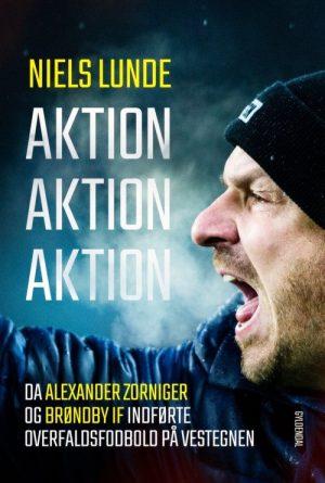 Aktion Aktion Aktion - Niels Lunde - Bog