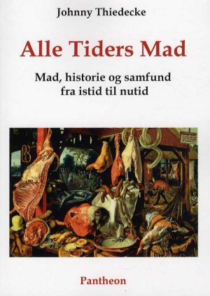 Alle Tiders Mad - Johnny Thiedecke - Bog