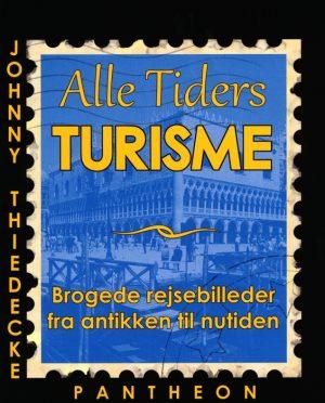Alle Tiders Turisme (Bog)
