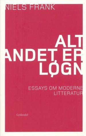 Alt Andet Er Løgn - Niels Frank - Bog