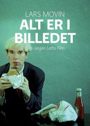 Alt Er I Billedet - Lars Movin - Bog