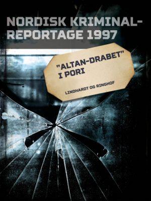 """""""Altan-drabet"""" i Pori (E-bog)"""