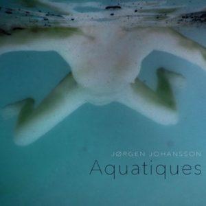 Aquatiques - Jørgen Johansson - Bog