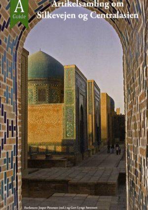 Artikelsamling om Silkevejen og Centralasien (Bog)