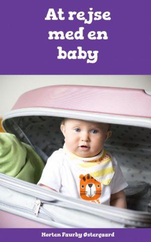At rejse med en baby (Bog)