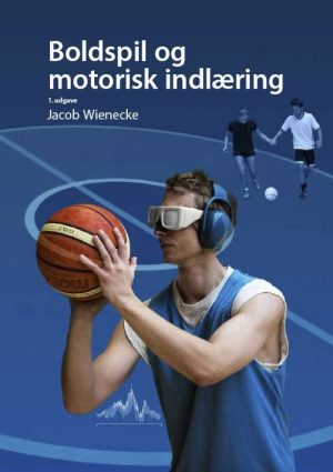 Boldspil Og Motorisk Indlæring - Morten Thomsen - Bog