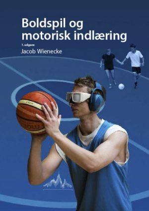 Boldspil og motorisk indlæring (Bog)